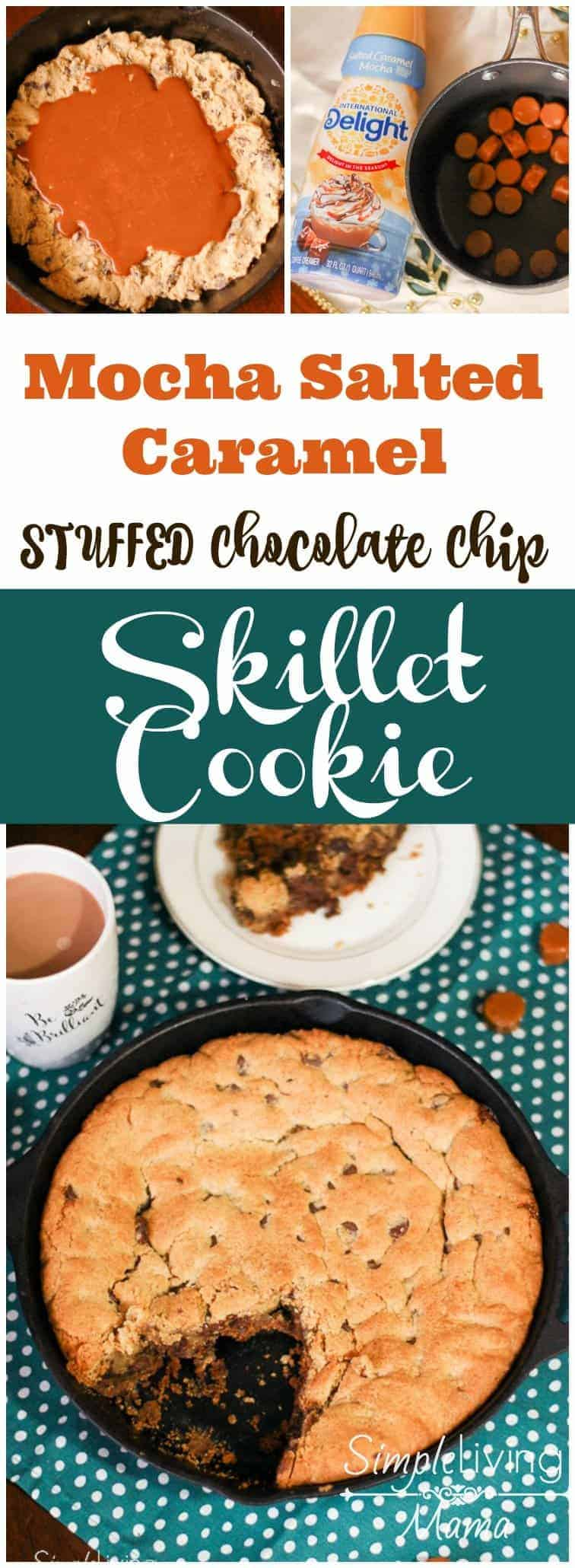 A delicious mocha salted caramel stuffed chocolate chip skillet cookie!
