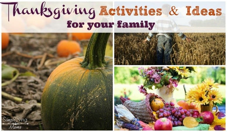 Thanksgiving activities and ideas simple living mama