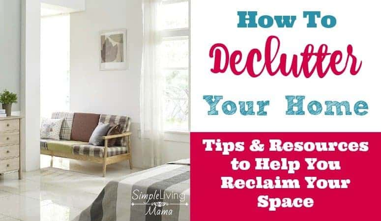 Learn how to declutter your home with these helpful tips and resources for decluttering your house.