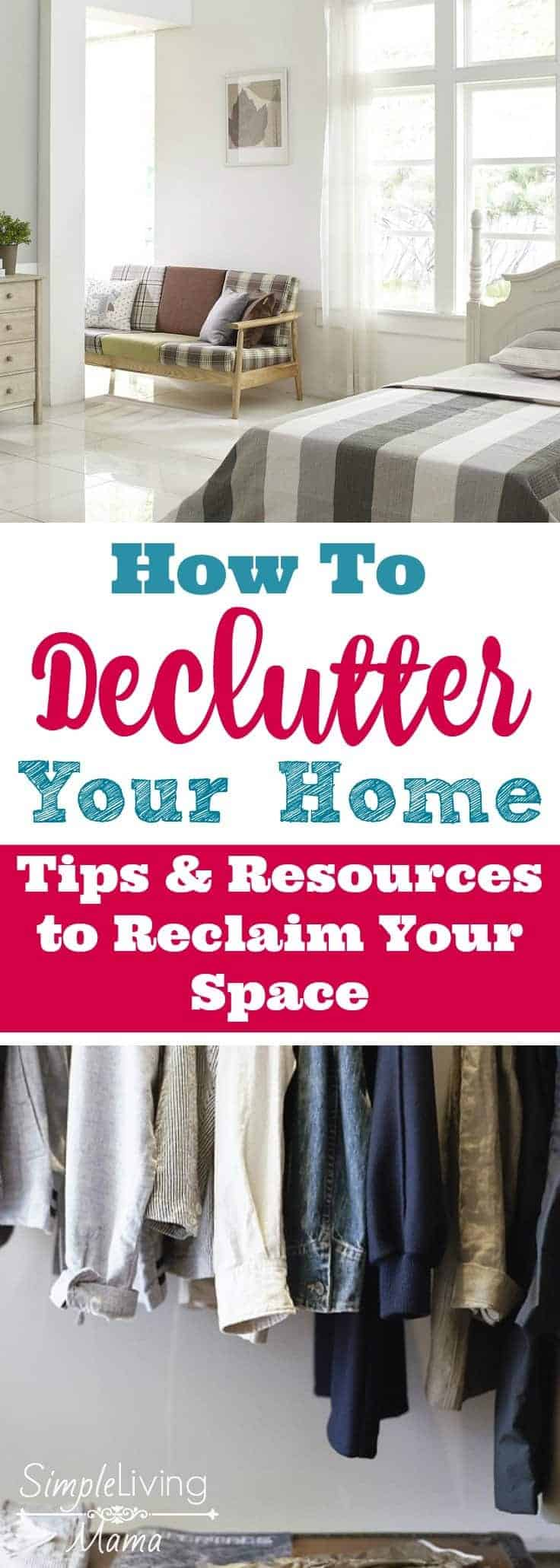 How to declutter your home. Tons of tips and resources to help you reclaim your space!
