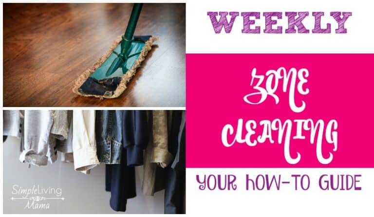 How To Clean Your House with Weekly Zone Cleaning