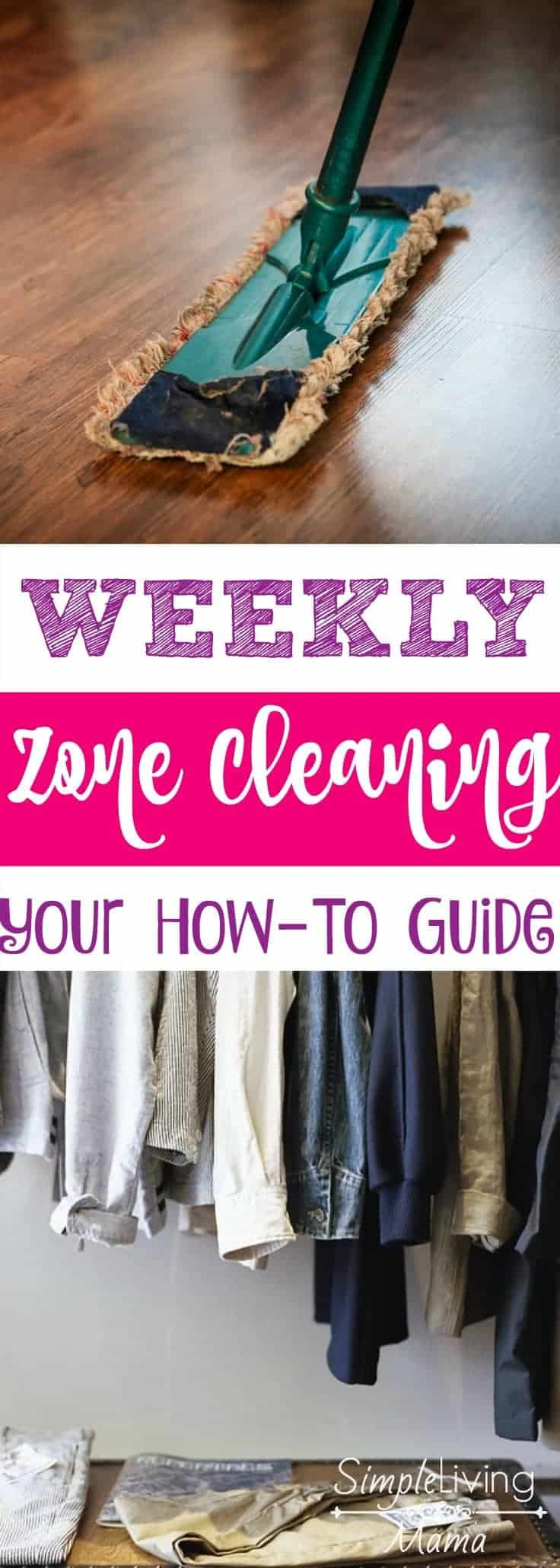 Weekly Zone Cleaning | A How-To Guide