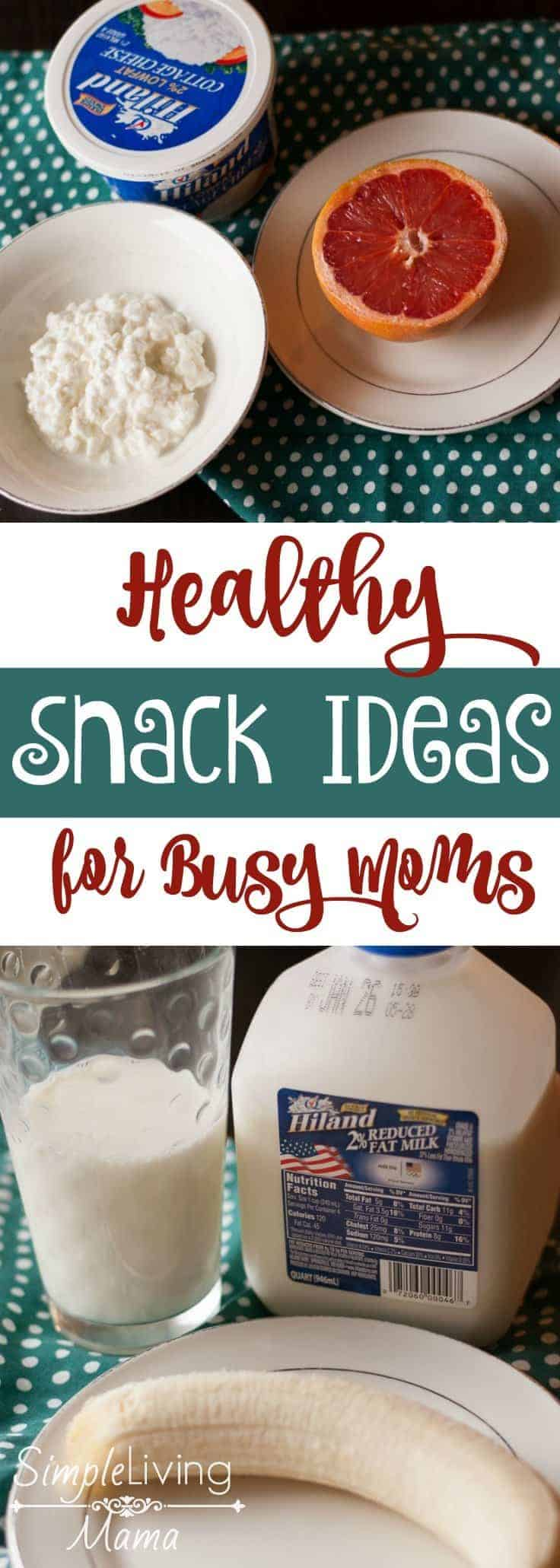 Healthy snack ideas for busy moms