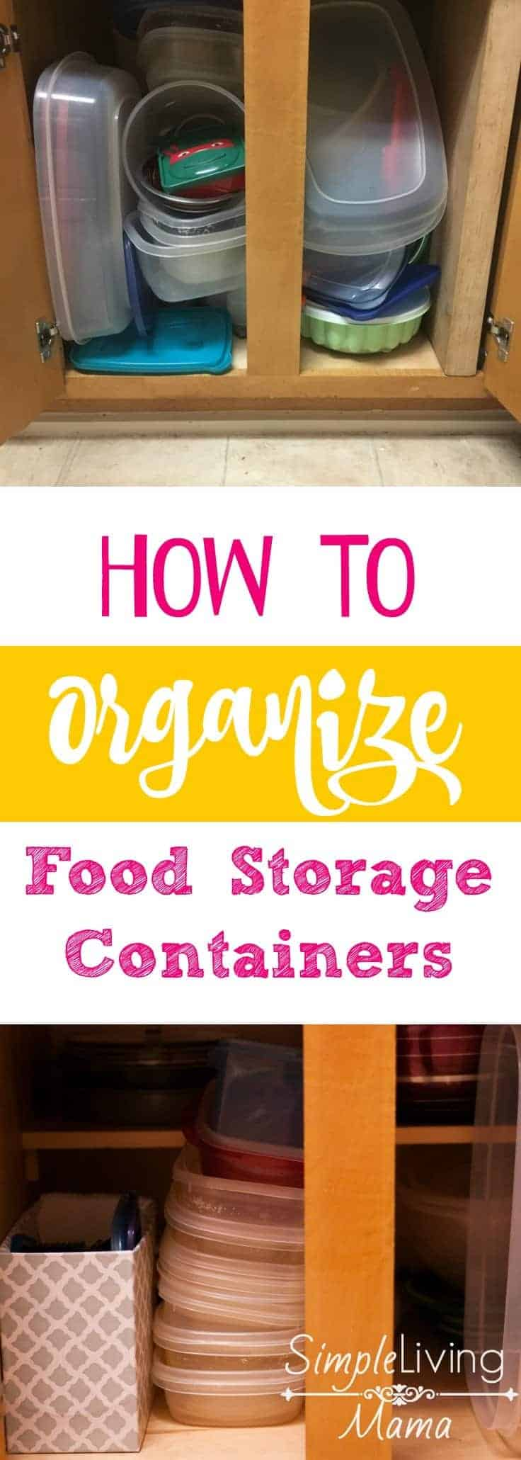 How To Organize Food Storage Containers Simple Living Mama