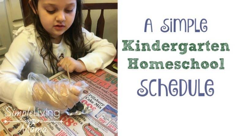 A Simple Kindergarten Homeschool Schedule