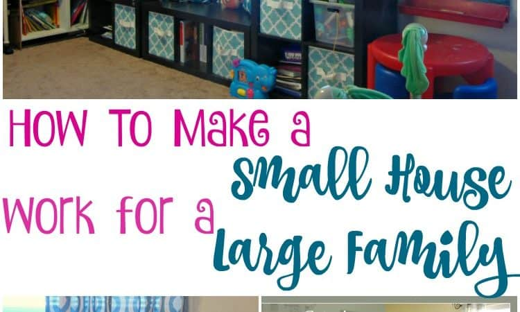 How To Make a Small House Work for a Large Family