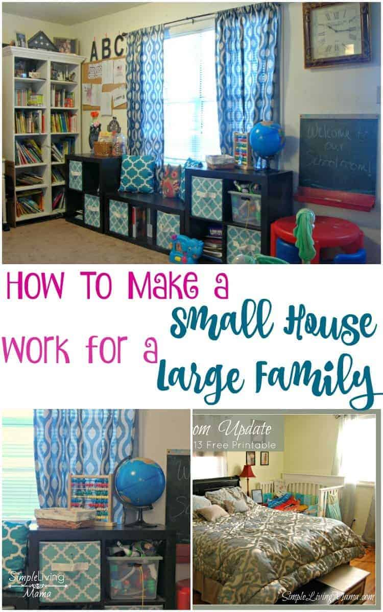 How To Make a Small House Work for a Large Family - Simple Living Mama