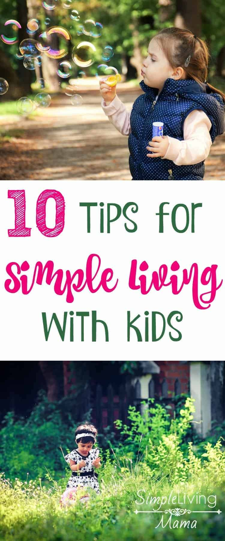 Simple Living Tips with Kids