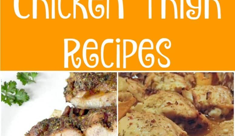 20 Delicious Chicken Thigh Recipes