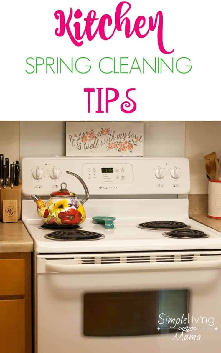 Kitchen Spring Cleaning Tips Simple Living Mama