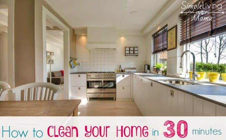 Clean Your Home In 30 Minutes With The Minute Tidy Simple Living Mama