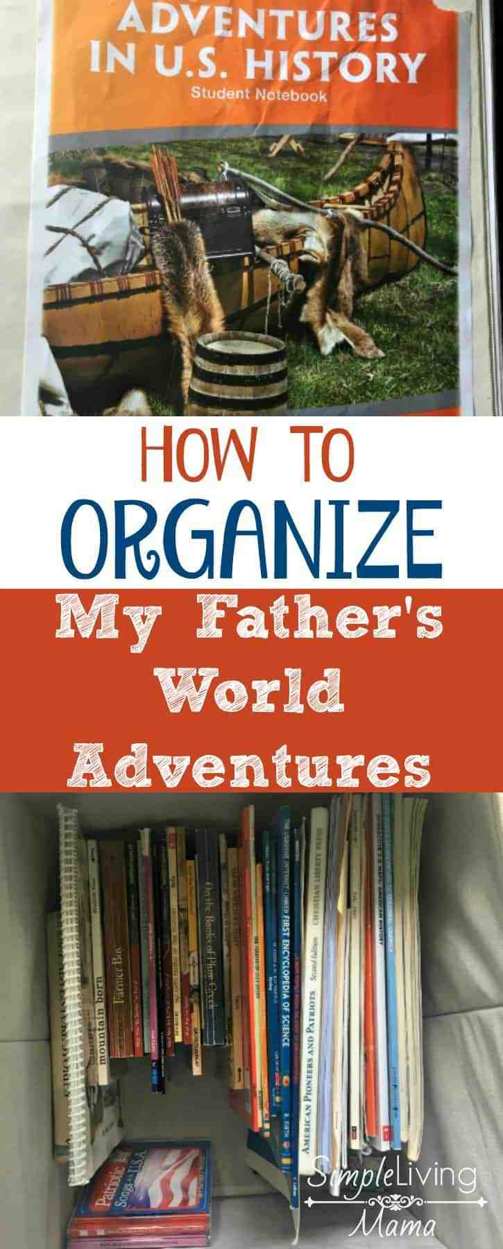 How To Organize My Father's World Adventures