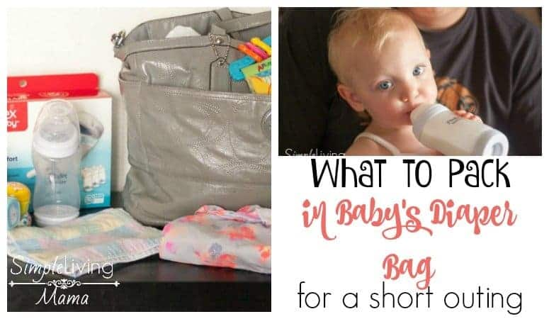 What to pack in baby's diaper bag when you're headed out for a short outing.
