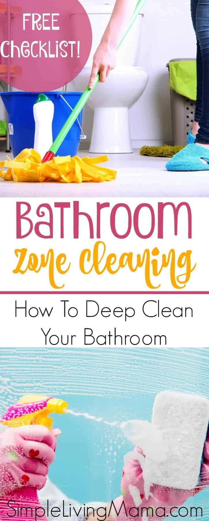 Bathroom Zone Cleaning Routine How To Deep Clean Your Bathroom Simple Living Mama