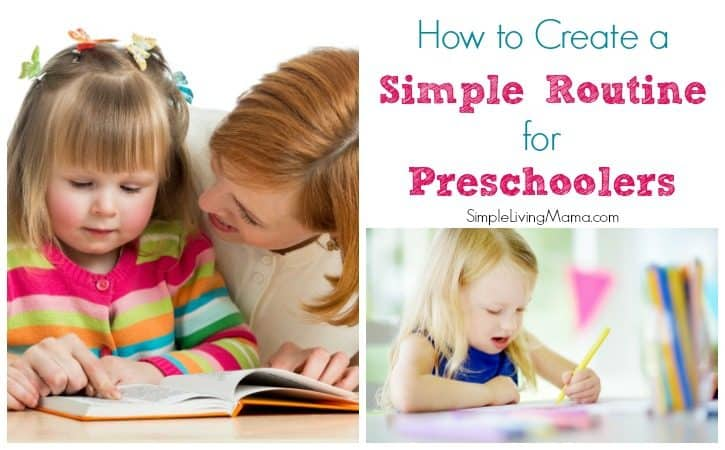 How To Create a Simple Routine for Preschoolers