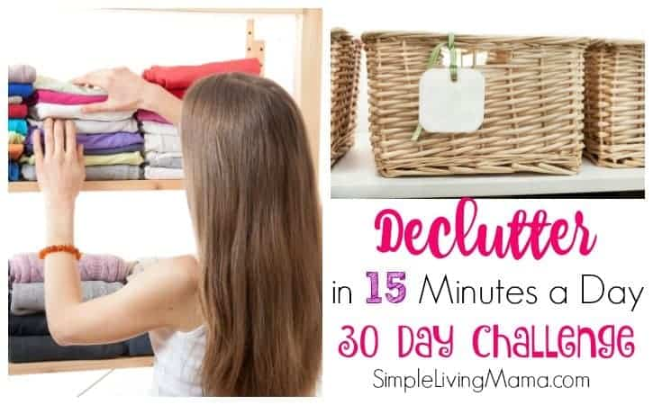 Declutter in 15 Minutes a Day – 30 Day Challenge