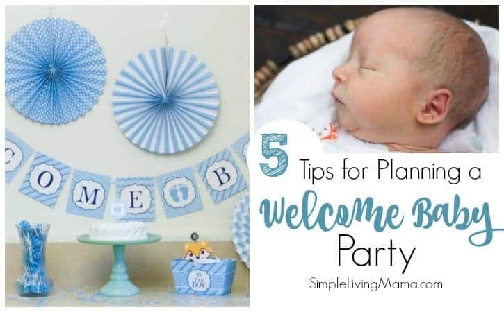 5 tips for planning a welcome baby party simple living mama