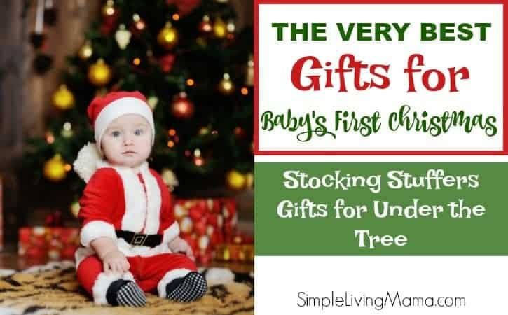 Gift Ideas for Baby\'s First Christmas - Simple Living Mama