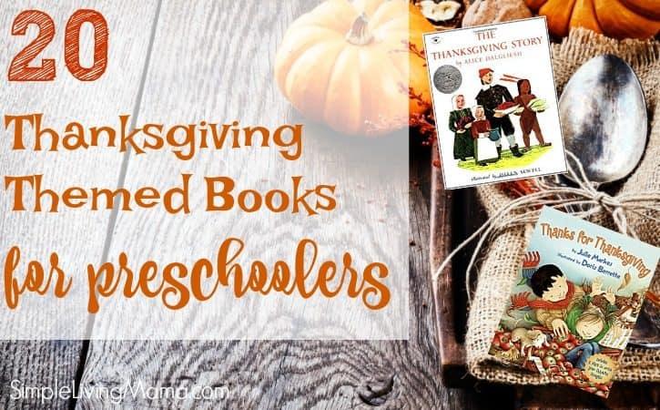 20 Thanksgiving Themed Preschool Books