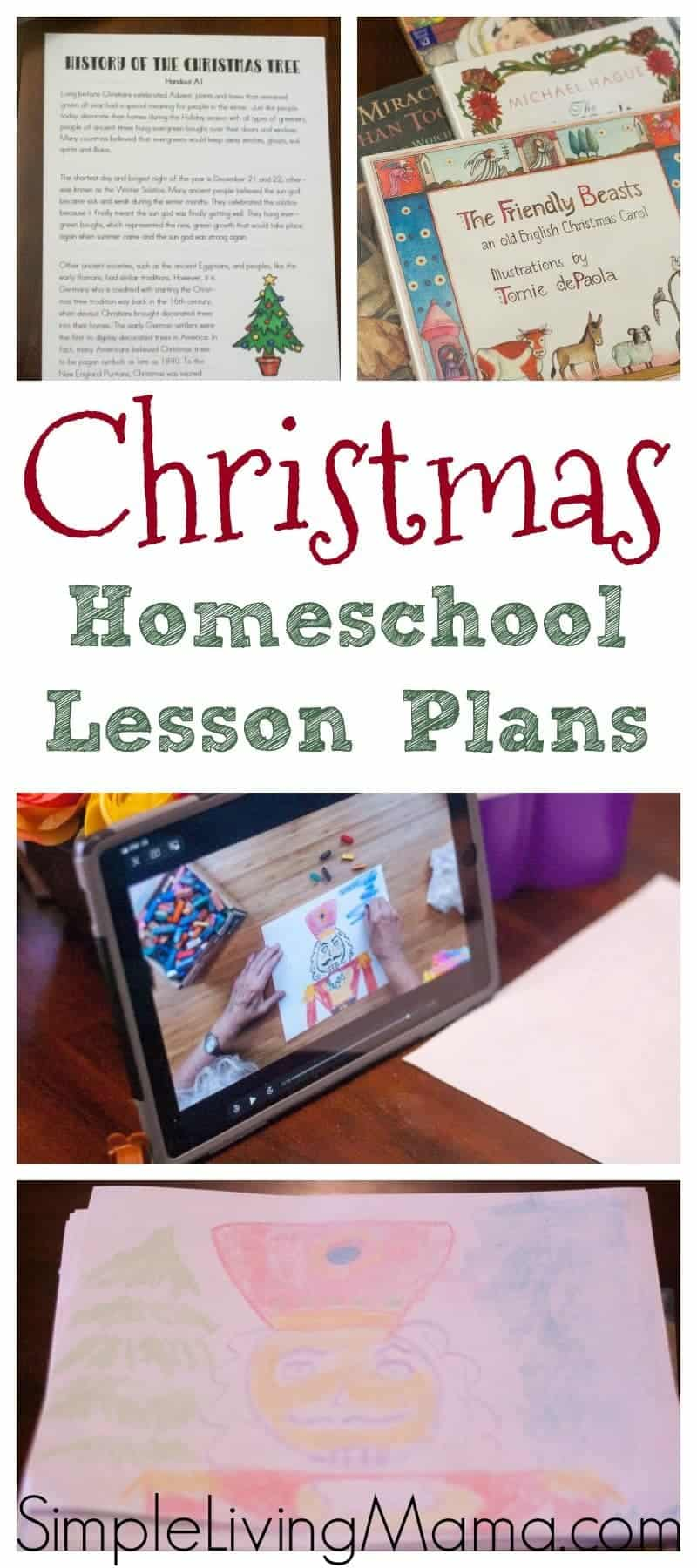 Christmas Homeschool Lesson Plans Simple Living Mama