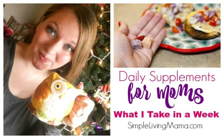 Daily Supplements for New Moms – What I Take in a Week