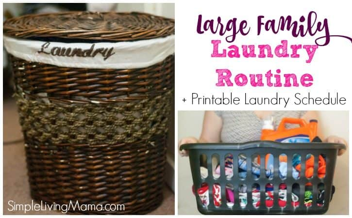 Large Family Laundry Routine + Printable Laundry Schedule