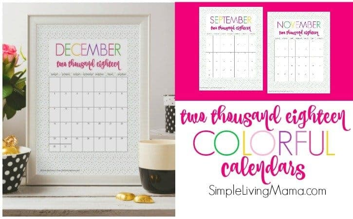 These 2018 free printable monthly calendars are full of color.