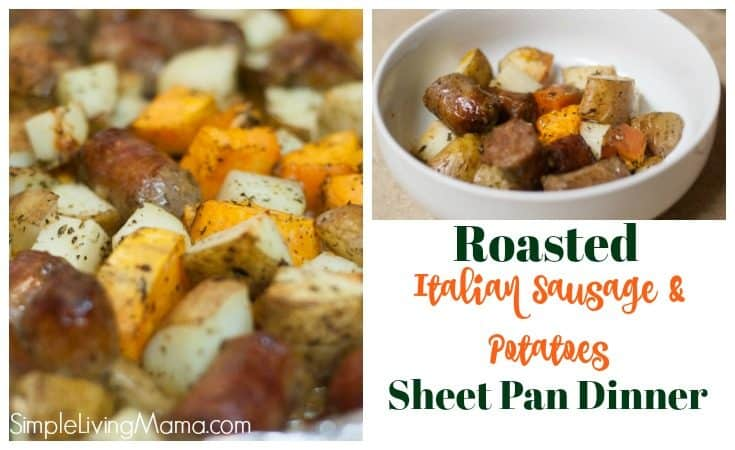 Roasted Italian Sausage and Potatoes Sheet Pan Dinner
