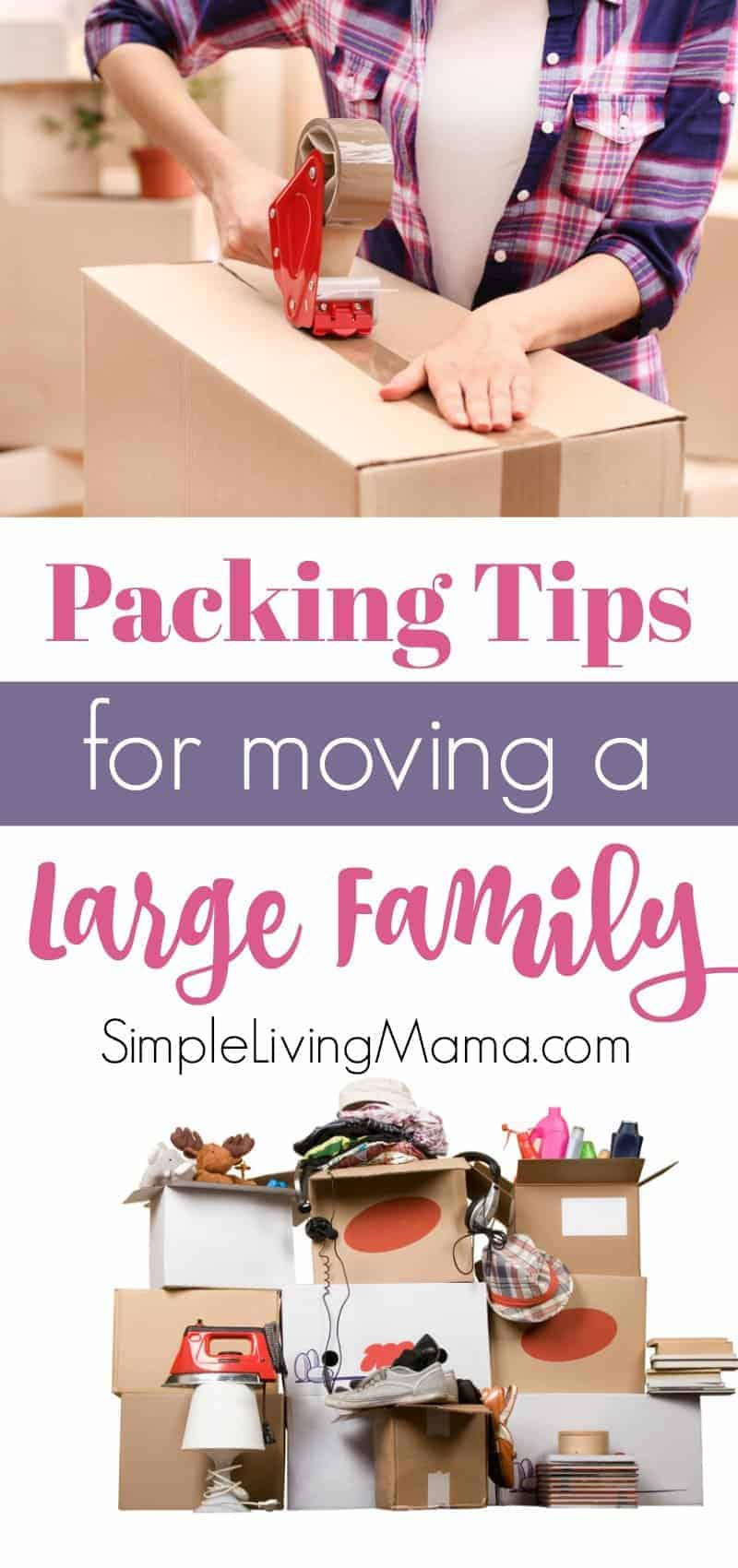 These packing tips for moving a large family will help you figure out how to effectively pack up your house for a big move.