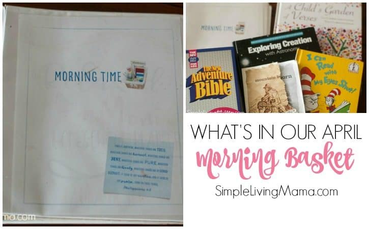 What's In Our Homeschool Morning Time Basket and Binder – April