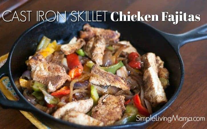 Easy cast iron chicken fajitas