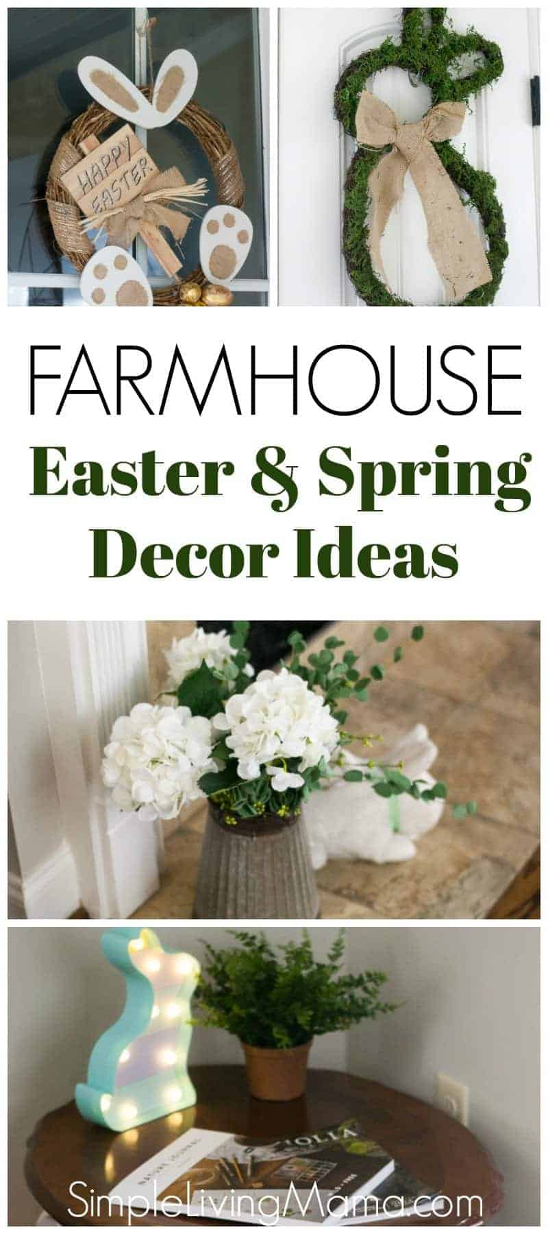 Farmhouse Easter And Spring Home Decor Tour Simple Living Mama