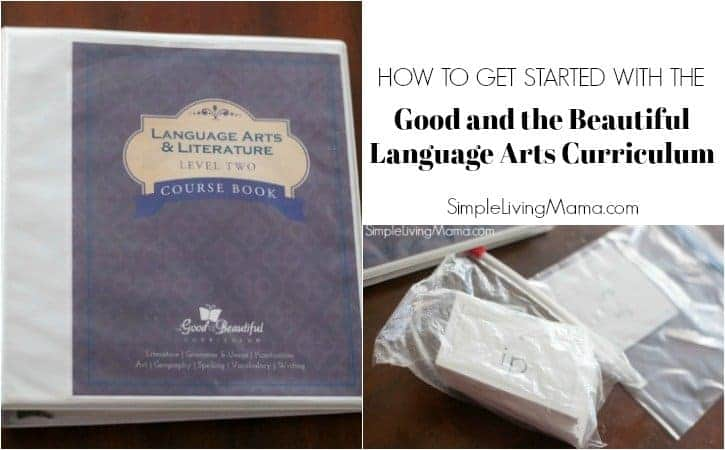 How To Get Started with The Good and the Beautiful Language Arts Curriculum