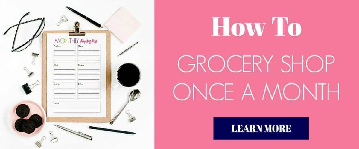 HOW TO GROCERY SHOP ONCE A MONTH
