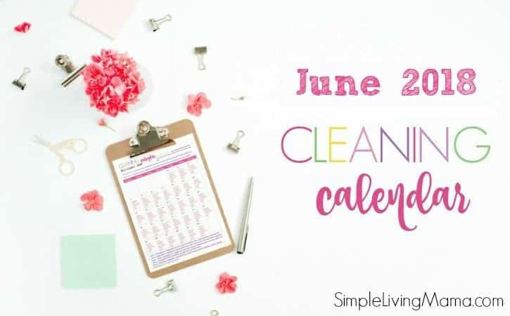 June 2018 cleaning calendar to establish a cleaning routine