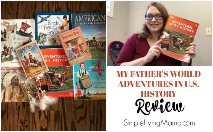 A review of My Father's World Adventures in U.S. history.
