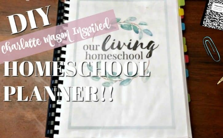 DIY Homeschool Planner Ideas with Printables – Charlotte Mason Inspired