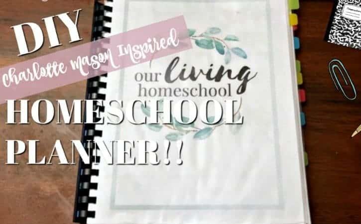 DIY Homeschool Planner Ideas with Printables – Charlotte Mason Inspired