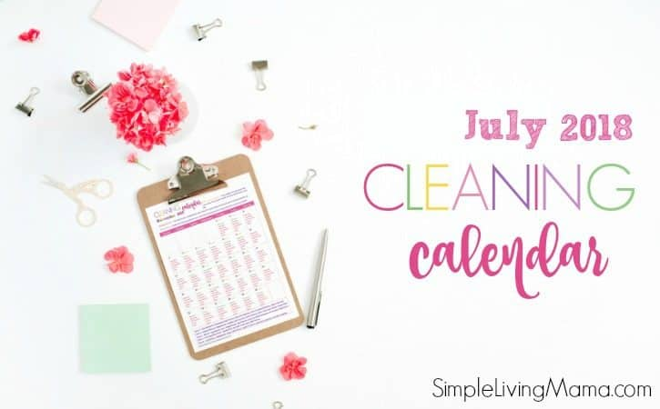 July 2018 Cleaning Calendar