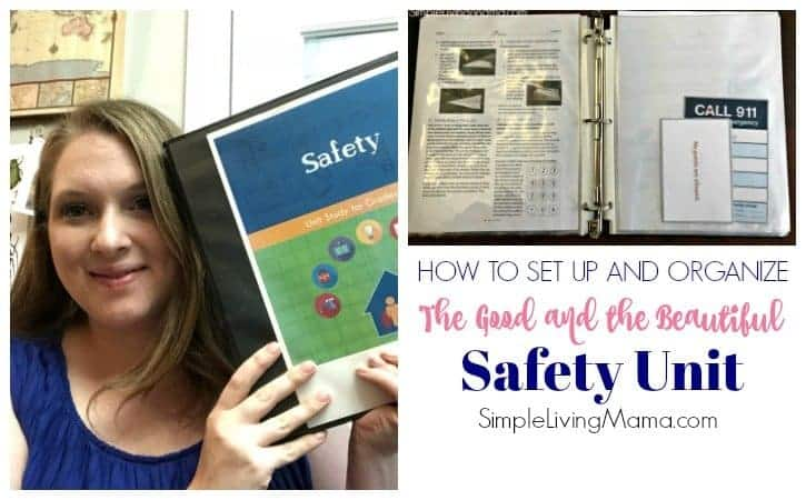 How To Set Up and Organize The Good and the Beautiful Safety Unit Study