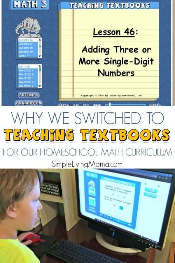 Learn why we switched to Teaching Textbooks 3.0 and why it is the best homeschool math curriculum!