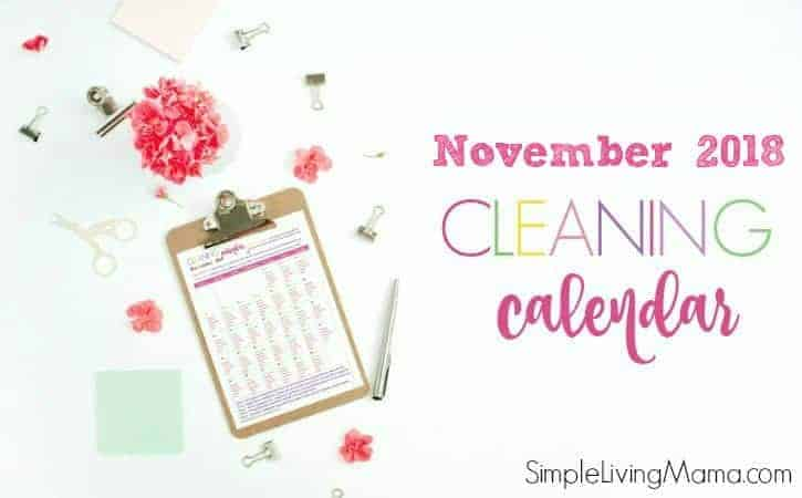 The November 2018 cleaning calendar will help you keep your cleaning routine on track!