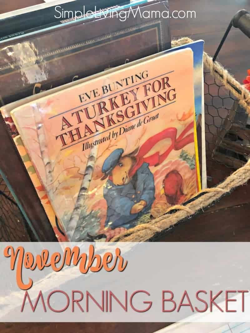 Our November morning basket and morning time binder is full of perfect books and activities for the Thanksgiving season!