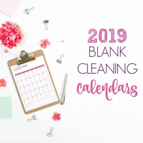 2019 blank cleaning calendars and monthly cleaning schedules.