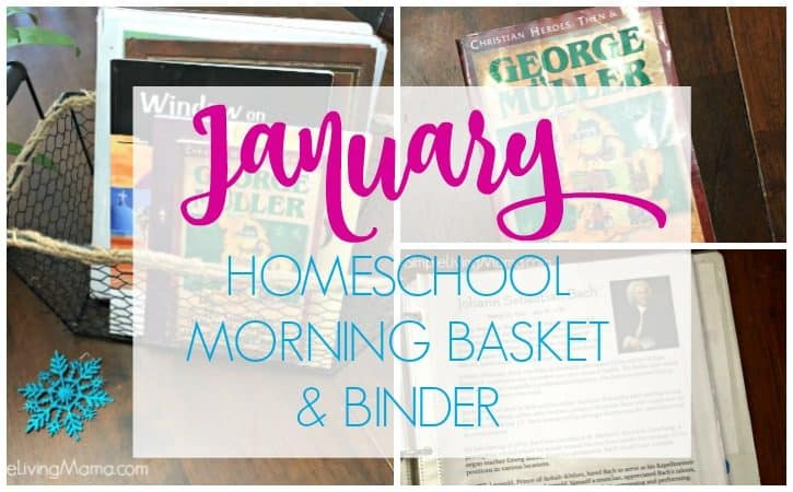 January 2019 Homeschool Morning Basket and Binder
