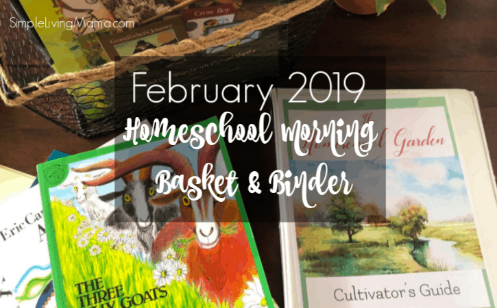 February 2019 Homeschool Morning Basket