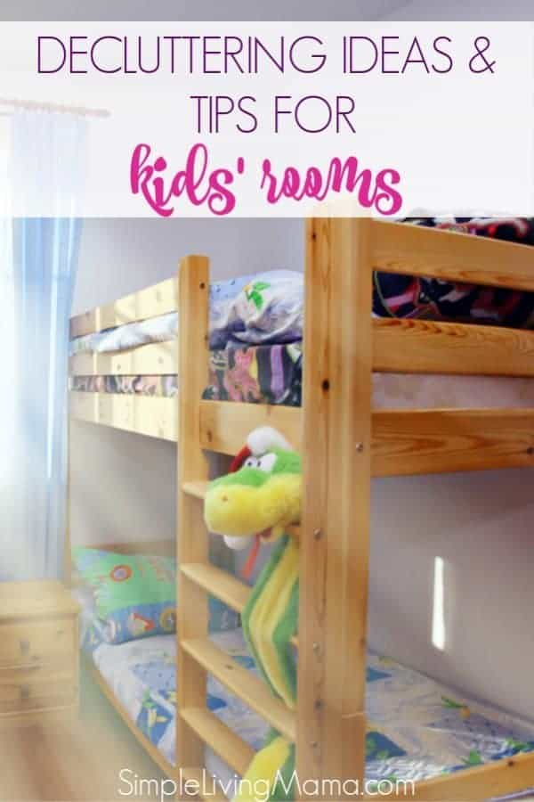 How to declutter kids' room, plus tips on how to organize a child's bedroom