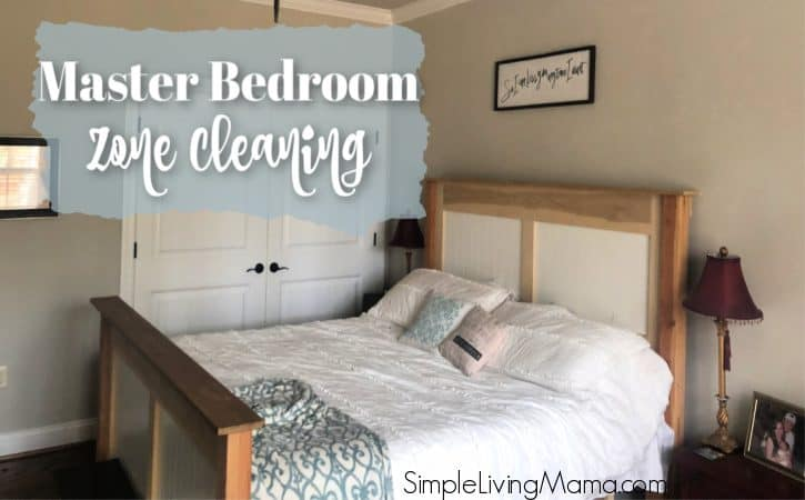 Master Bedroom Zone Cleaning Routine