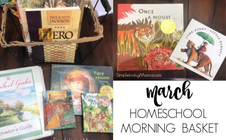 March 2019 Homeschool Morning Basket