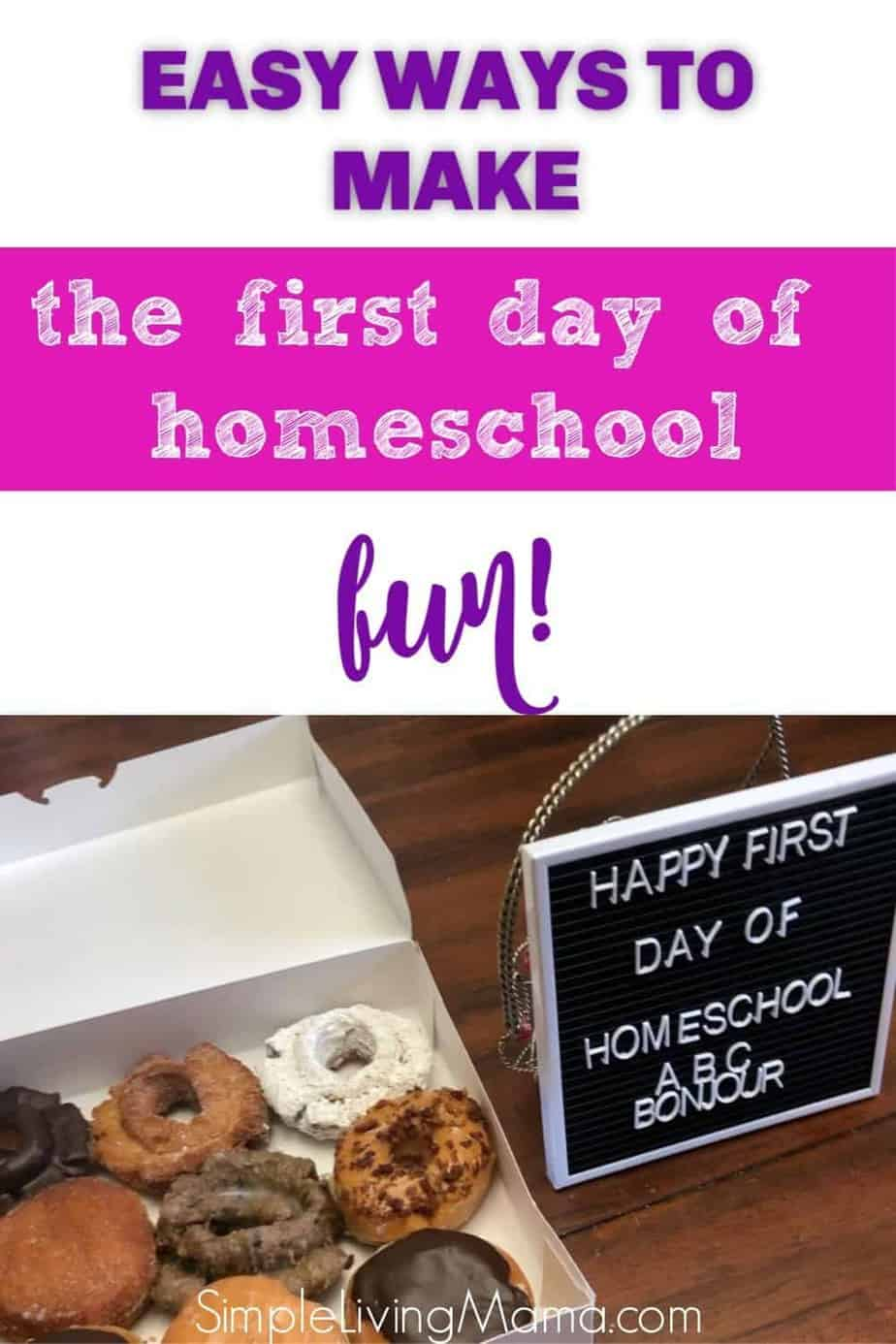 Easy ways to make the first day of homeschool fun!